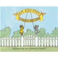 Sam and Emma by Nelsen, Donald; Gorey, Edward, 9780486805900