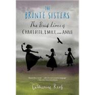 The Bronte Sisters by Reef, Catherine, 9780544455900