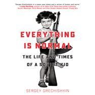 Everything Is Normal by Grechishkin, Sergey, 9781942645900