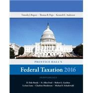 Prentice Hall's Federal Taxation 2016 Individuals by Pope, Thomas R.; Rupert, Timothy J.; Anderson, Kenneth E., 9780134105901