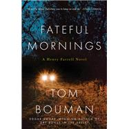 Fateful Mornings by Bouman, Tom, 9780393355901