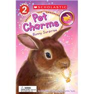 Bunny Surprise (Scholastic Reader, Level 2: Pet Charms #2) by Edgar, Amy; Tejido, Jomike, 9781338045901