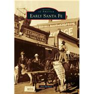 Early Santa Fe by Pacheco, Ana, 9781467125901