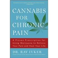 Cannabis for Chronic Pain by Ivker, Rav, Dr., 9781501155901