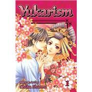 Yukarism, Vol. 1 by Shiomi, Chika, 9781421575902