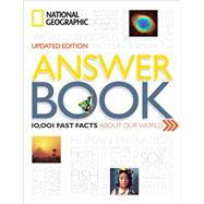 National Geographic Answer Book by National Geographic Society (U. S.); Thornton, Kathryn, 9781426215902