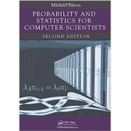 Probability and Statistics for Computer Scientists, Second Edition by Baron; Michael, 9781439875902