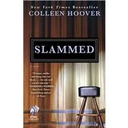 Slammed A Novel by Hoover, Colleen, 9781476715902