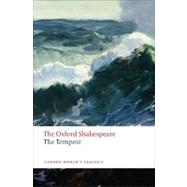 The Tempest The Oxford Shakespeare The Tempest by Shakespeare, William; Orgel, Stephen, 9780199535903