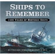 Ships to Remember by Bryan, Rorke; Dwyer, Austin (ART), 9780750965903