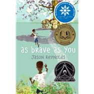 As Brave As You by Reynolds, Jason, 9781481415903
