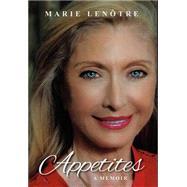 Appetites by Lenotre, Marie, 9781939055903