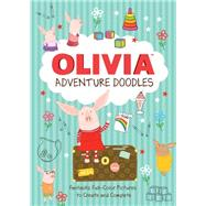 Olivia Adventure Doodles by Falconer, Ian, 9780762455904