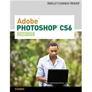 Adobe Photoshop CS6 Complete by Starks, Joy L., 9781133525905