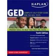 Kaplan GED : Complete Self-Study Guide for the GED Tests by Van Slyke, Caren, 9781607145905