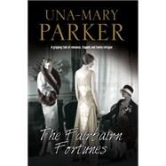 The Fairbairn Fortunes by Parker, Una-Mary, 9780727885906
