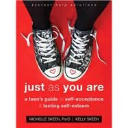Just As You Are by Skeen, Michelle; Skeen, Kelly, 9781626255906