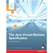 The Java Virtual Machine Specification, Java SE 8 Edition by Lindholm, Tim; Yellin, Frank; Bracha, Gilad; Buckley, Alex, 9780133905908