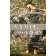 Possession by BYATT, A. S., 9780679735908
