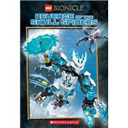 Revenge of the Skull Spiders (LEGO Bionicle: Chapter Book #2) by Windham, Ryder, 9780545905909