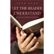 Let the Reader Understand by Goan, Sean, 9781856075909