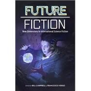Future Fiction by Campbell, Bill; Verso, Francesco, 9780998705910