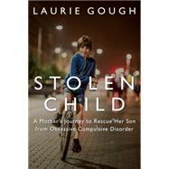 Stolen Child by Gough, Laurie, 9781459735910