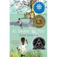 As Brave As You by Reynolds, Jason, 9781481415910