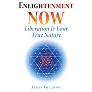 Enlightenment Now by Gregory, Jason, 9781620555910
