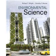 Environmental Science Toward A Sustainable Future Plus Mastering Environmental Science with Pearson eText -- Access Card Package by Wright, Richard T.; Boorse, Dorothy F., 9780133945911