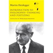 Introduction to Philosophy - Thinking and Poetizing by Heidegger, Martin; Braunstein, Phillip Jacques, 9780253355911