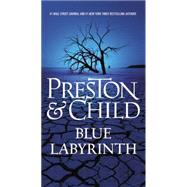 Blue Labyrinth by Preston, Douglas; Child, Lincoln, 9781455525911