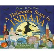 A Halloween Scare in Indiana by James, Eric; La Ray, Marina, 9781492605911