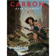Carbon 2 by Schultz, Mark, 9781933865911