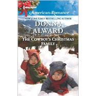 The Cowboy's Christmas Family by Alward, Donna, 9780373755912