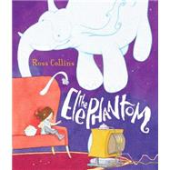 The Elephantom by Collins, Ross, 9780763675912