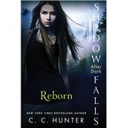 Reborn by Hunter, C. C., 9781250035912