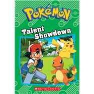 Talent Showdown (Pokémon Classic Chapter Book #8) by West, Tracey, 9781338175912
