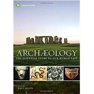Archaeology by Bahn, Paul; Fagan, Brian, 9781588345912