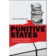Punitive States: Punishment and the Economy of Violence by Hallsworth; Simon, 9781904385912