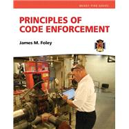 Principles of Code Enforcement by Foley, James M., 9780132625913