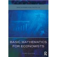 Basic Mathematics for Economists by Rosser; Mike, 9780415485913