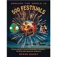 Around the World in 500 Festivals by Davey, Steve, 9781510705913