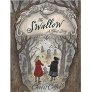 The Swallow: A Ghost Story by COTTER, CHARIS, 9781770495913
