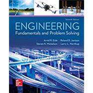 Engineering Fundamentals and Problem Solving by Eide, Arvid; Jenison, Roland; Northup, Larry; Mickelson, Steven, 9780073385914