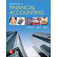 Fundamentals of Financial Accounting by Phillips, Fred; Libby, Robert; Libby, Patricia, 9780078025914