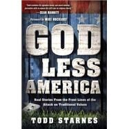 God Less America by Starnes, Todd, 9781621365914