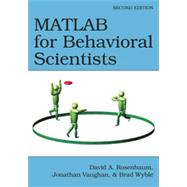 MATLAB for Behavioral Scientists, Second Edition by Rosenbaum; David A., 9780415535915