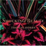 Shocking Beauty by Hobbs, Thomas, 9780804845915