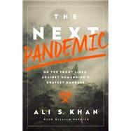 The Next Pandemic by Khan, Ali, 9781610395915